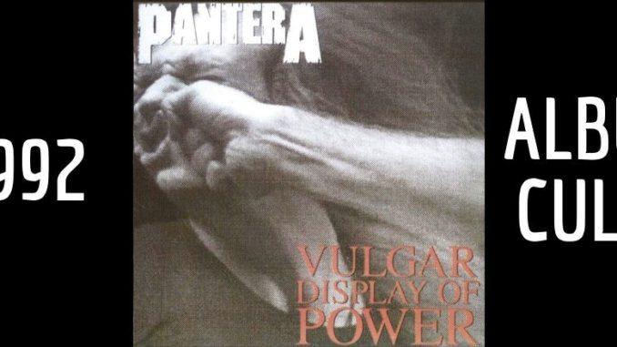 Pantera Vulgar Display Of Power Album Culte De Metal Couverture Avant
